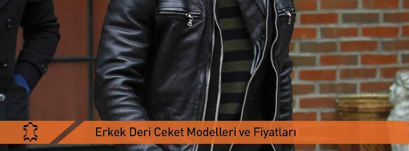 Erkek Deri Ceket Modelleri ve Fiyatları