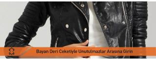 Deri Ceket İle Kendi Modanızı Oluşturun