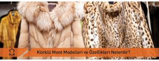 Kürklü Mont Modelleri Ve Özellikleri