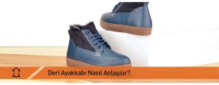 Deri Ayakkabı Nasıl Anlaşılır?