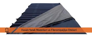 Havalı Yatak Modelleri Ve Fibromiyaljiye Etkileri