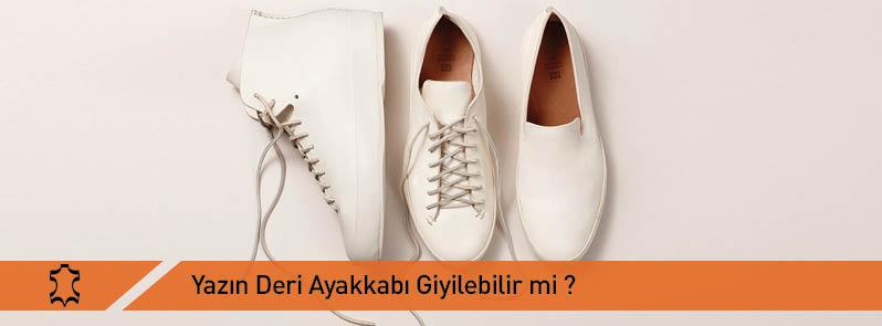 Yazın Deri Ayakkabı Giyilir Mi?